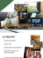 Marche vs Restaurant