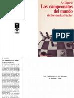Los Campeonatos Del Mundo de Botvinnik a Fischer - Svetozar Gligoric