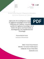 Aplicación de la inteligencia competitiva y la vigilancia tecnológica en la Universidad Politécnica de Valencia