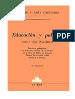 Alberto Vicente Fernández - Educación y Palabra