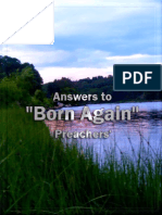 Answers to Born Again Preachers