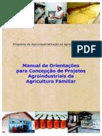 Manual de Orientacoes Para Concepcao de Projetos Agroindustriais