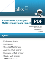 TechTalk - Suportando Aplicacoes Multi-tenancy Com Java EE