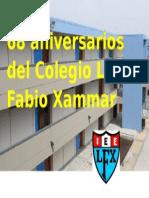 68 Aniversarios Del Colegio Luis Fabio Xammar