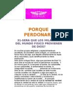 31-SERA QUE LOS MILAGROS DEL MUNDO FISICO PROVIENEN DE DIOS?