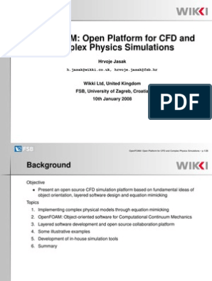 OpenFOAM Open Platform for CFD and Complex Physics