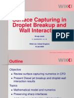 Surface Capturing in Droplet Breakup and Wall Interaction