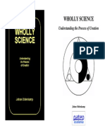 WhollyScience WHOLLY SCIENCE Understanding the Process of Creation by Johan Oldenkamp