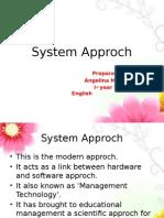 System Approch