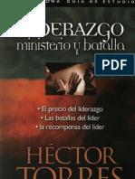 Liderazgo - Ministerio y Batalla - Héctor Torres