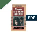 Mi esposo no es Cristiano - Jaime Mirón