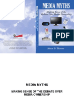 Media Myths - Making Sense of the Debate over Media Ownership (Thierer-PFF)
