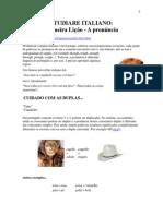 Studiare Italiano - Primeira Lição - A Pronúncia