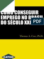 Como Conseguir Emprego No Brasil No Seculo XXI