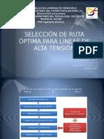 Selección Ruta Optima Lineas de Transmisión Eléctrica