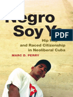 Negro Soy Yo, by Marc D. Perry