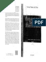 espaciosdeidentidadtomaztadeudasilva-121103173212-phpapp01.pdf