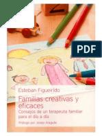 Familias Creativas y Eficaces. Esteban Figueirido