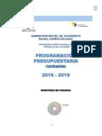 Programación Presupuestaria Cuatrianual 2016-2019