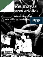 Niños Mayas Maestros Criollo - Parte 1