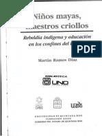 Niños Mayas Maestros Criollos - Parte 2
