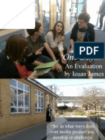 One Day an Evaluation Presentation by Ieuan James
