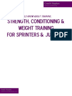 Strength Conditioning and Weight Training for Sprinters Jumpers