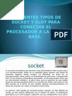 Diferentes Tipos de Socket y Slot Para Conectar