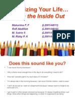 Organizing Your Life Presentation