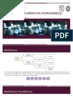 Materiales poliméricos homogéneos