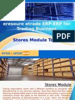 eresource etrade ERP | ERP For Trading Business | Stores Module Tour