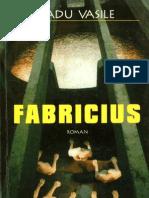 Radu Vasile - Fabricius