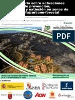 I Seminario sobre actuaciones de prevención, seguridad y extinción en zonas de interfaz urbano forestal