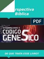 Perspectiva Bíblica do livro de Gênesis e Êxodo