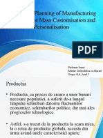 Design and Planning of Manufacturing Networks for Mass Customisation and Personalisation