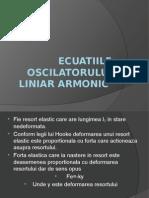 Ecuatiile Oscilatorului Liniar Armonic (1)