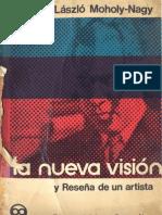 MOHOLY NAGY_La Nueva Visión