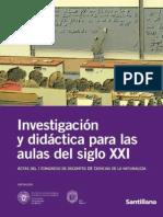 Investigación y Didáctica Para Las Aulas Del Siglo XXI