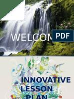 Innovative Lession Plan
