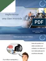 Comoimplementarclaseinvertida 130731041936 Phpapp02 (1)