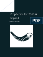 Prophecies for 2015 & Beyond