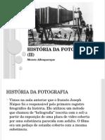 Aula 2 - História Da Fotografia (II)