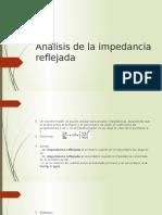Análisis de La Impedancia Reflejada