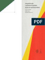SILVA, Catia Antonia da (org). CARTOGRAFIA DA AÇÃO E MOVIMENTOS DA SOCIEDADE, DESAFIOS DAS EXPERIÊNCIAS URBANAS.pdf