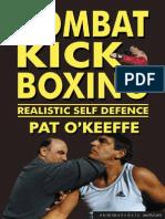 Combat KickBoxing, Realistic Self Defence - Pat O'Keeffe 2002