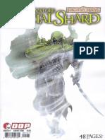 The Crystal Shard Pt.1
