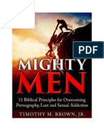 Mighty Men 11 Biblical Principles for Overcoming Pornography Lust and Sexual Addiction Revised Edition1