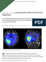 Cada 4 Minutos Una Persona Sufre Un ACV en La Argentina - 29.10