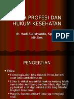 Etika Profesi Dan Hukum Kesehatan
