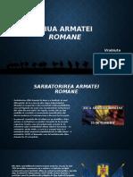 Ziua Armatei Romane [Autosaved].Pptx 2